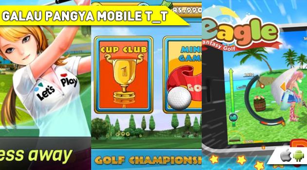 Galau Menanti Pangya Mobile? Coba dulu Game bertemakan 3D Golf ini