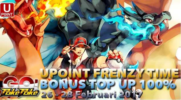 Kejutan PokePoke Go UPOINT Frenzy Time Bonus Top Up 100%, GOKIL ABIS