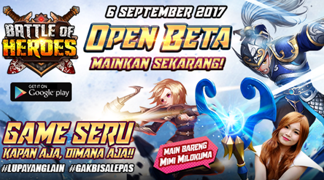 Bersiaplah karena Battle Of Heroes Open Beta 6 September 2017 ini