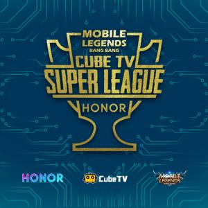 Honor Cup Cube TV Super League (CSL) Berhadiah Puluhan Juta Rupiah