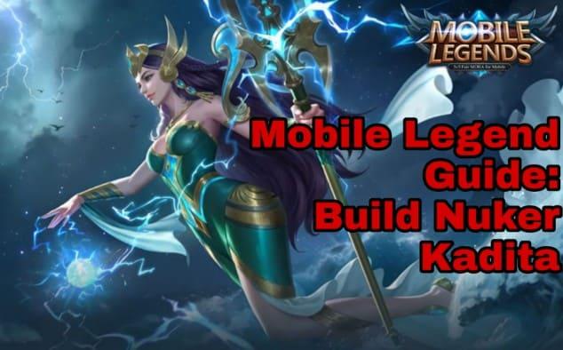 Mobile Legend Guide : Build Nuker Kadita