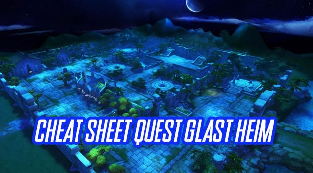 cheat sheet quest glast heim
