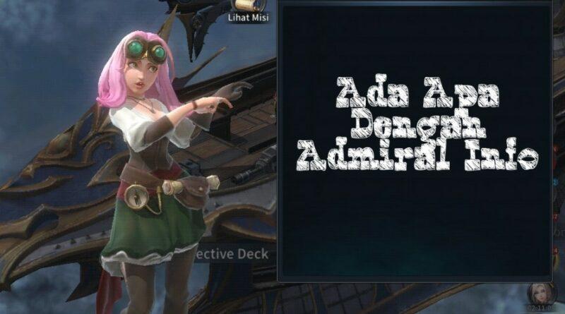 Ada Apa di Info The Admiral War of Genesis