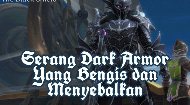 Tutorial Cara Serang Dark Armor The War of Genesis
