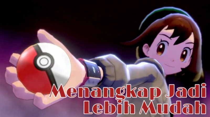 Pokemon Sword and Shield Guide 1: Tips Menangkap Pokemon