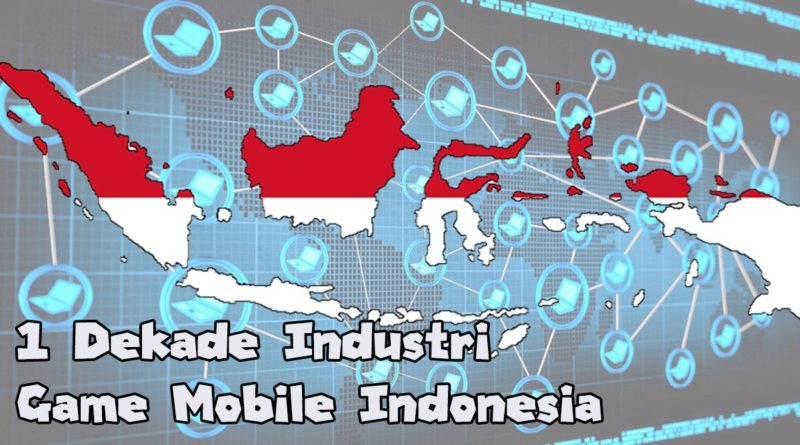 satu-dekade-industri-game-indonesia
