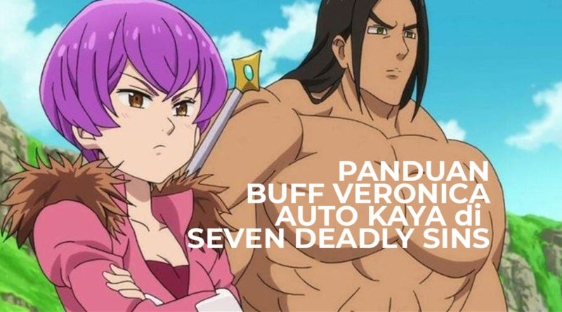 Panduan-buff-veronica-seven-deadly-sins