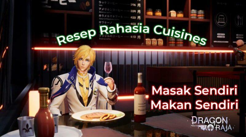 Guide Karir Cuisines, Daftar Resep Masakan dan minuman Dragon Raja