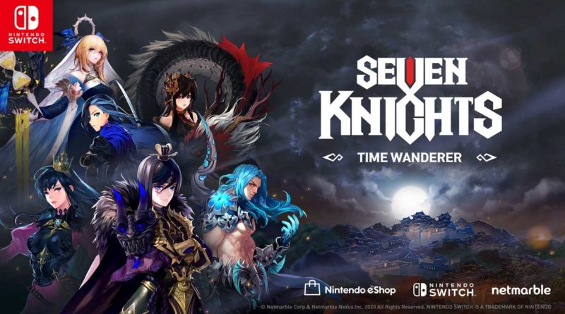 Gim Seven Knights Time Wanderer Siap Dimainkan di Nintendo Switch